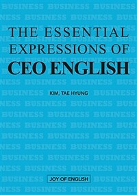 The Essential Expressions of CEO ENGLISH